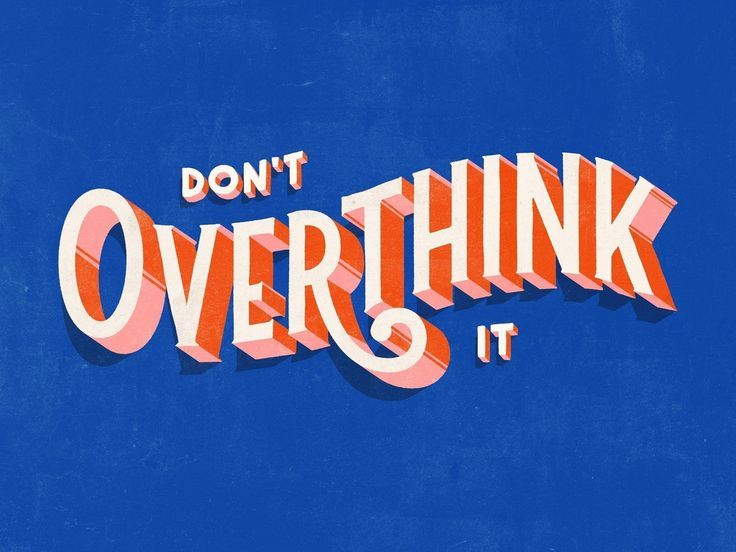 Photo of Don't Overthink It – #dont #Overthink #quotes
