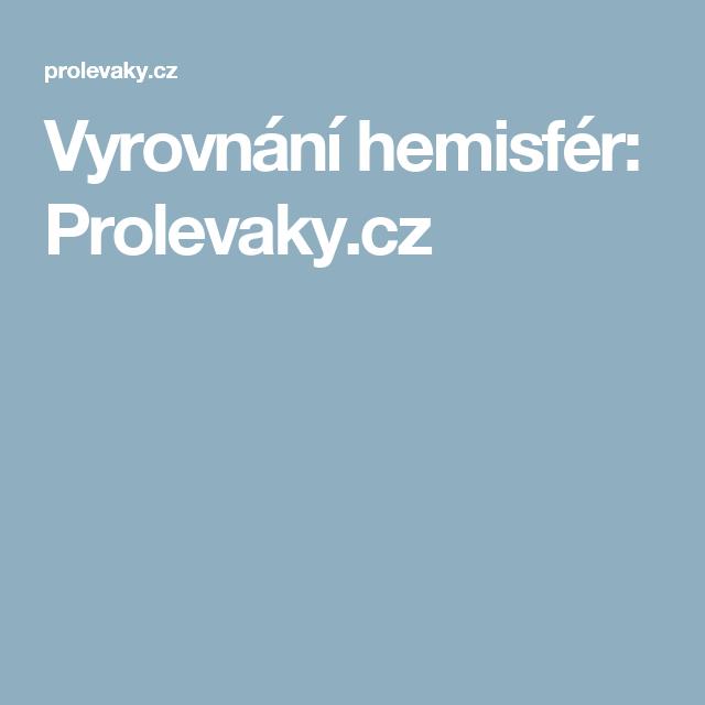 Vyrovnání hemisfér: Prolevaky.cz