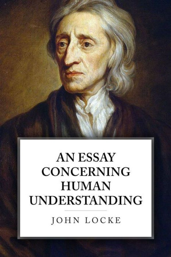 High School Essay Examples An Essay Concerning Human Understanding John Locke Business Plan Help Uk also Essays For High School Students An Essay Concerning Human Understanding  Hum  John Locke Thesis Statement In A Narrative Essay
