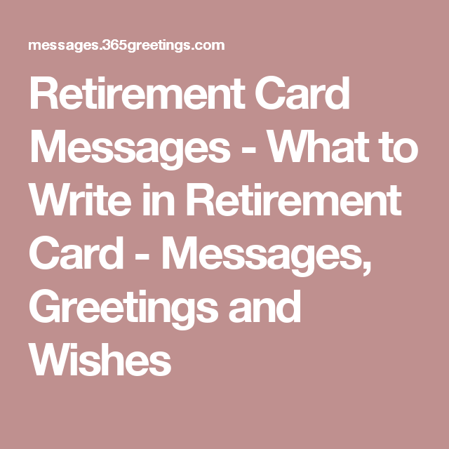 Retirement card messages what to write in retirement card retirement card messages what to write in retirement card messages greetings and wishes birthday thank you m4hsunfo