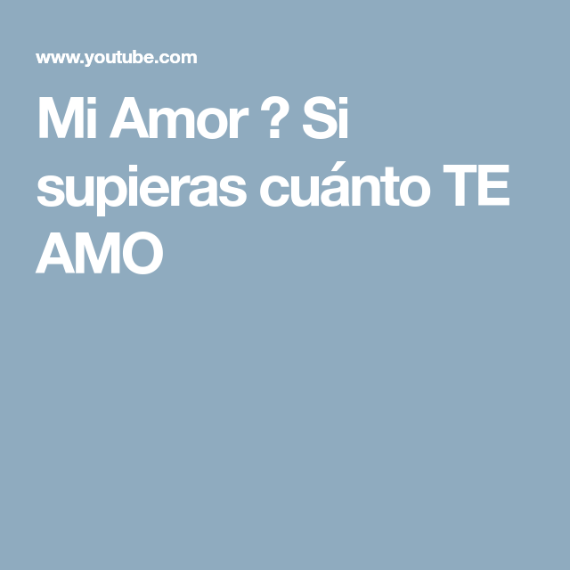 Mi Amor Si Supieras Cuánto Te Amo Ios Messenger