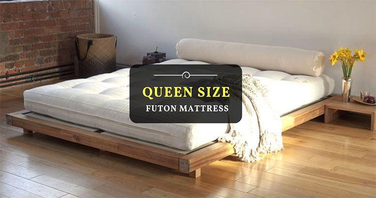 5 Best Queen Size Futon Mattress Of 2019