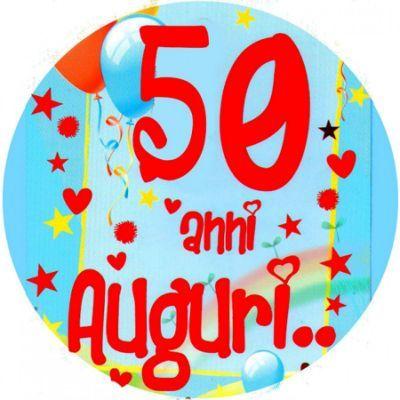 Auguri 50 Anni Compleanno Amica Auguri Di Buon Compleanno Buon