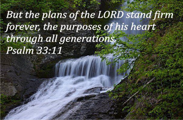 Psalm 33:11 | Psalm 33, Psalms, Inspirational words