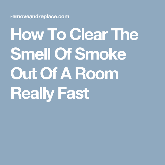 c16d0fa8ff92c8317f3a7abd373d32db - How To Get Cigarette Smell Out Of Clothes Fast