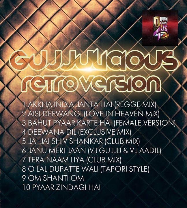 Gujjulicious - Retro Version Album - http://www.djsmuzik.com/gujjulicious-retro-version-album/