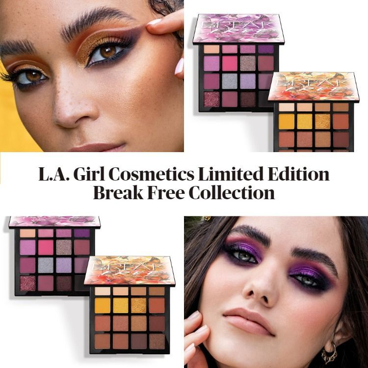 L A Girl Cosmetics Limited Edition Break Free Collection In 2020 Makeup News Cosmetics Makeup