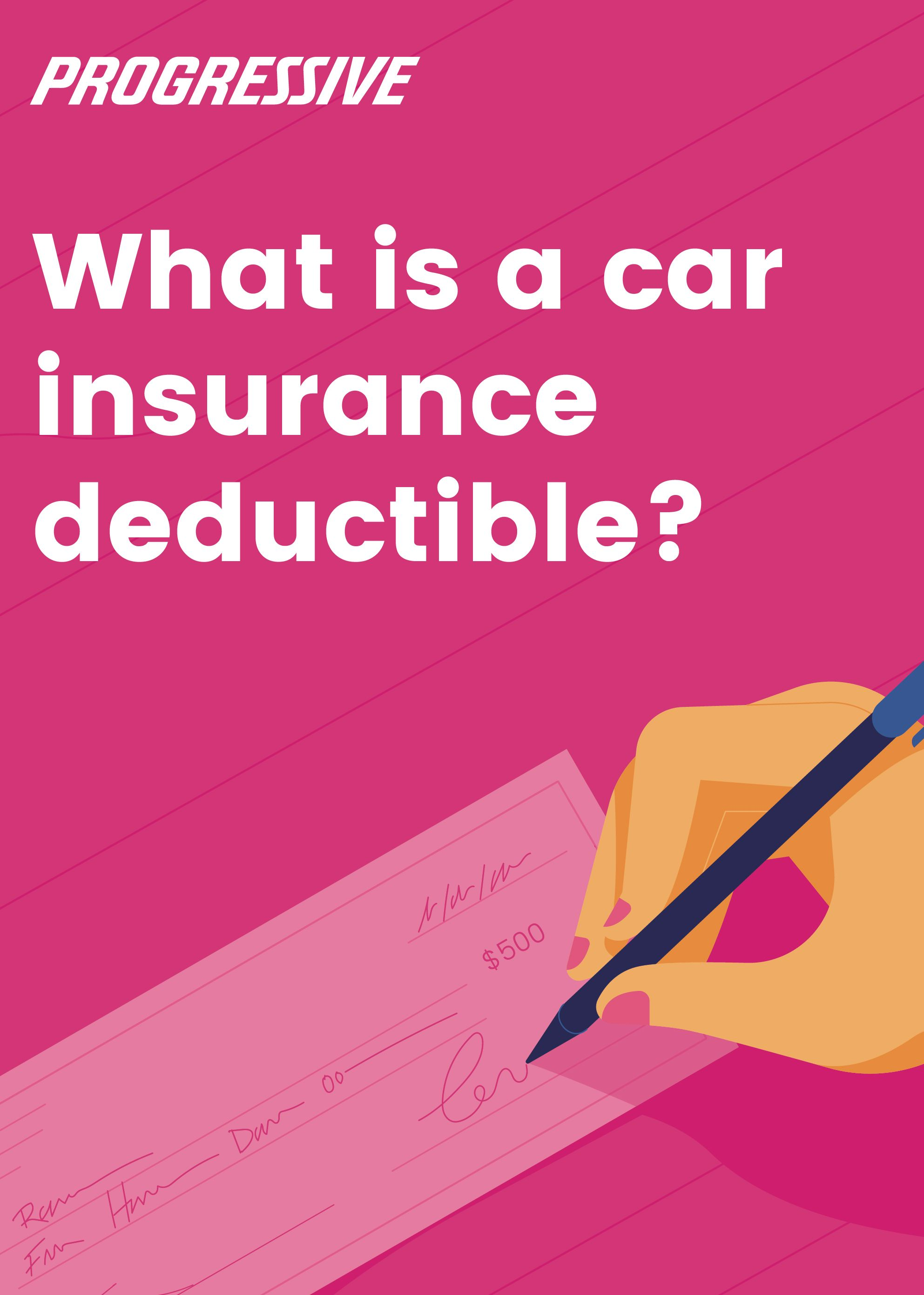 Choosing The Right Deductible Is A Big Part Of Finding The Right