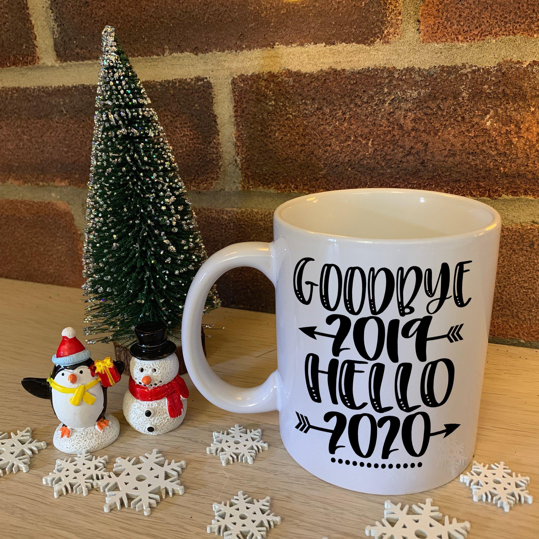 Goodbye 2019, Hello 2020 New Years Eve 2020 Mug New