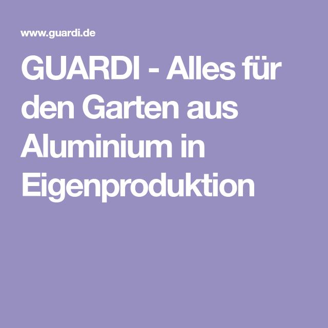 GUARDI Alles für den Garten aus Aluminium in