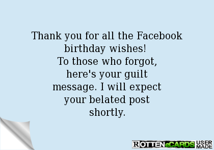 Thank you for all the Facebook birthday wishes To those who – Thank You Message for Birthday Greetings on Facebook