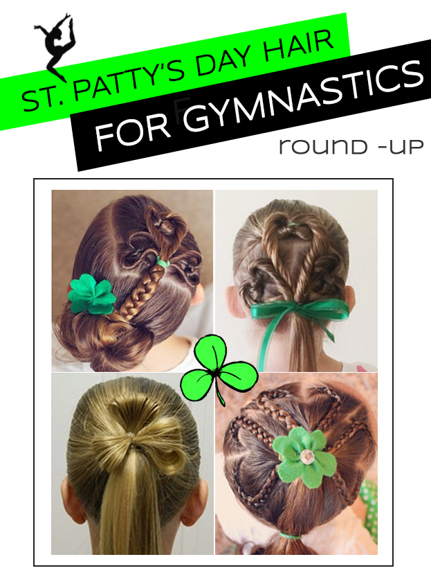 St Patrick S Day Hair For Gym Gymnastics Hair Kids Hairstyles Hair
