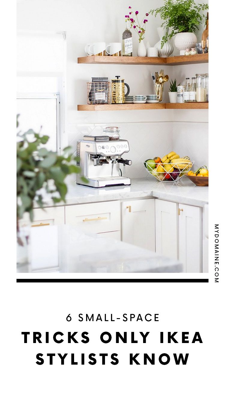 Genius Small Space Tricks Ikea Stylists Know That You Don T Kitchen Decor Hacks Kitchen Remodel Small Kitchen Trends