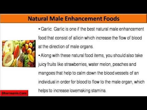 This video describes about the best natural male enhancement foods.