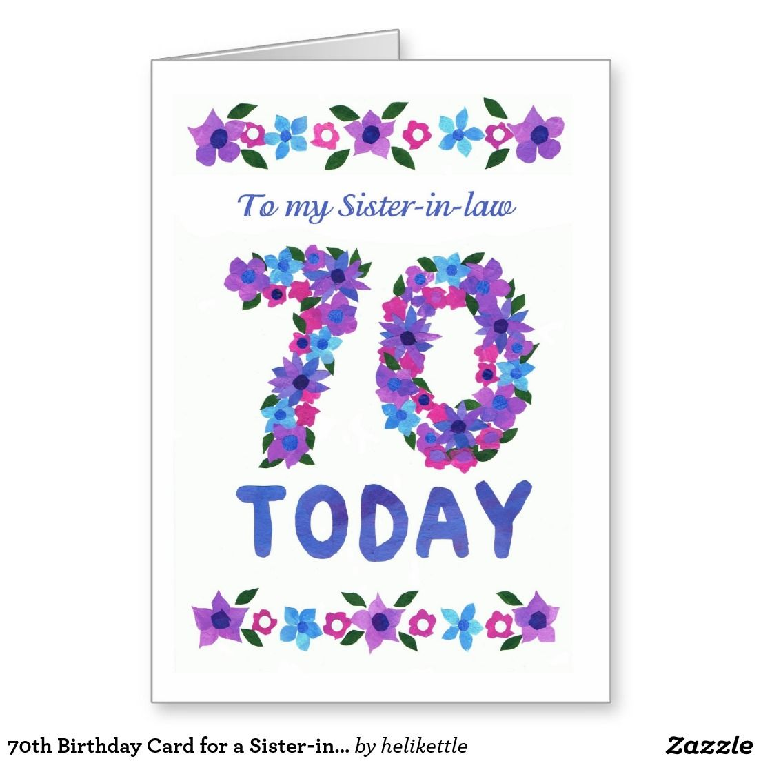 70th birthday card for a sister in law collage flowers up to 70th birthday card for a sister in law collage flowers up to bookmarktalkfo Image collections