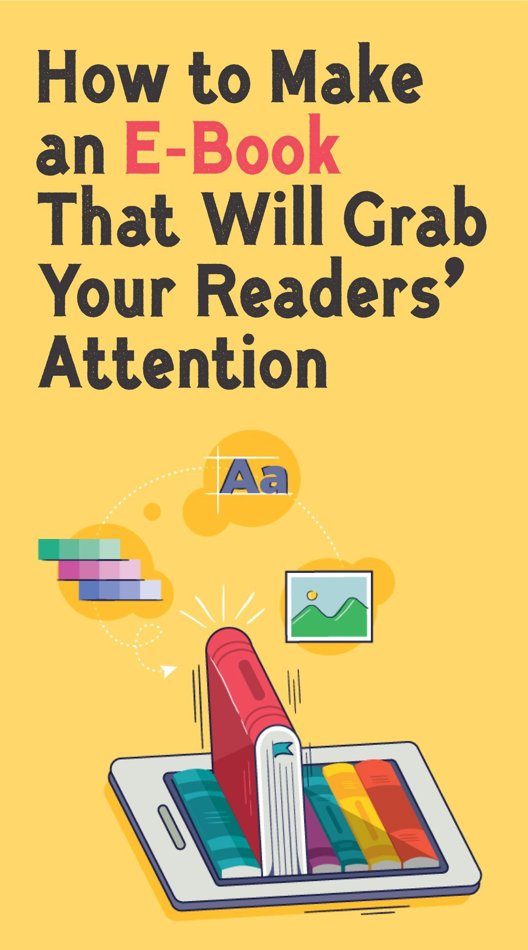 How to Make an EBook That Will Grab Your Readers