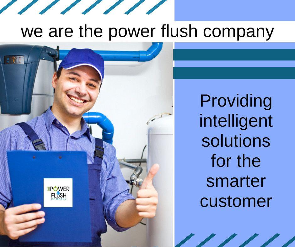 We are the power flush company. Providing intelligent
