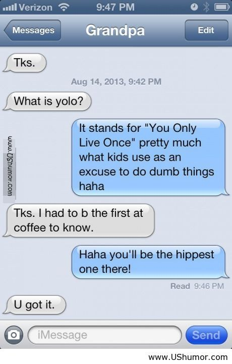 Grandpa On Iphone Funny Iphone Funnies Funny Funny Texts Texts