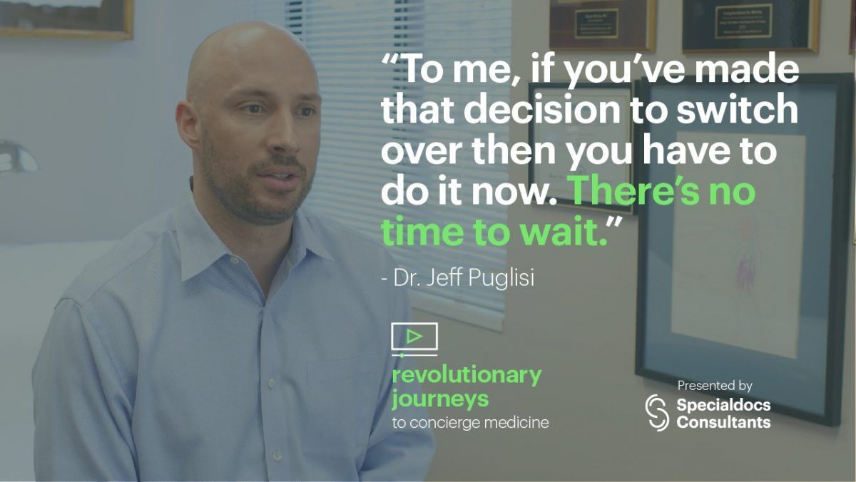 [Success Story] Dr. Jeff Puglisi's Journey Being a primary