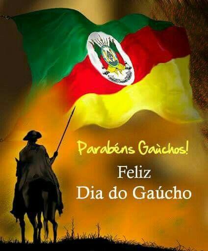 Dia do Gaúcho!!! | Gaúcho, Fotos de bandeiras, Imagens para whatsapp