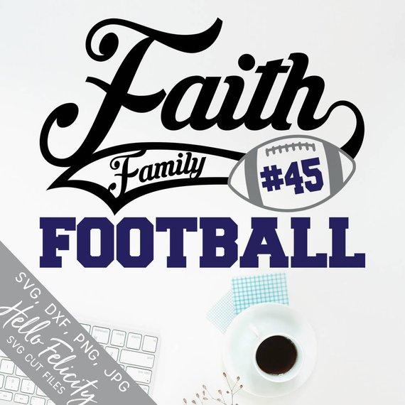 Football Svg, Faith Svg, Family Svg in 2020 Faith