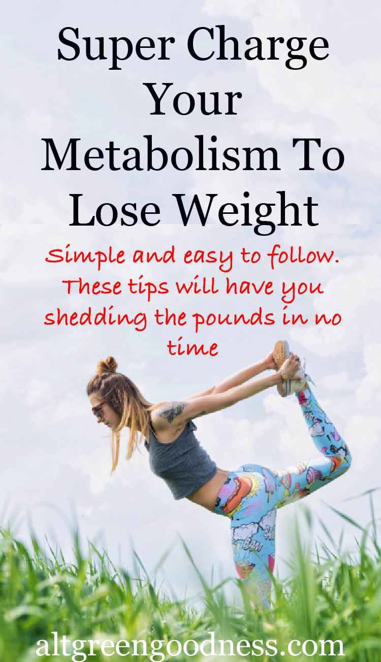Super Charge Your Metabolism and Lose Weight Fast. Some awesome tips to help you shed lbs.