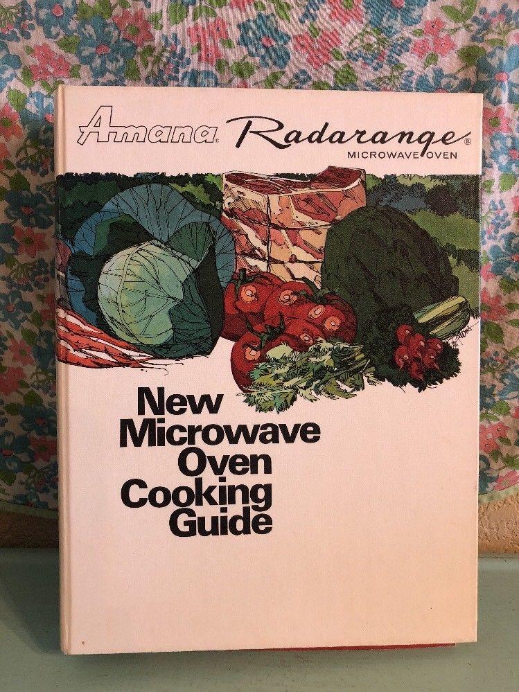 Vintage Amana Radarange Microwave Oven Cookbook 1972 1970s