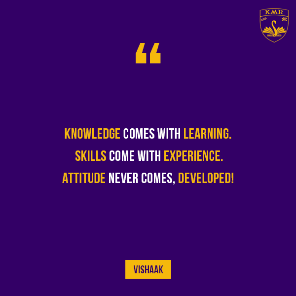 knowledge comes learning skills come experience