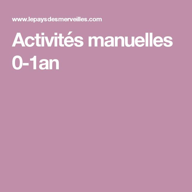 Activités manuelles 0-1an