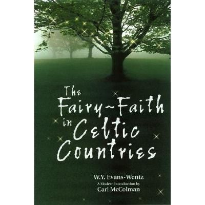 The Fairy Faith In Celtic Countries In 2020 Witch Books Magical Book Celtic