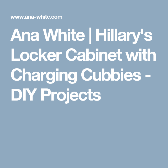 Hillary U0026 39 S Locker Cabinet With Charging Cubbies