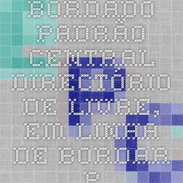 Bordado padrão Central - Directório de livre, em linha de bordar Patterns, Gráficos & Designs