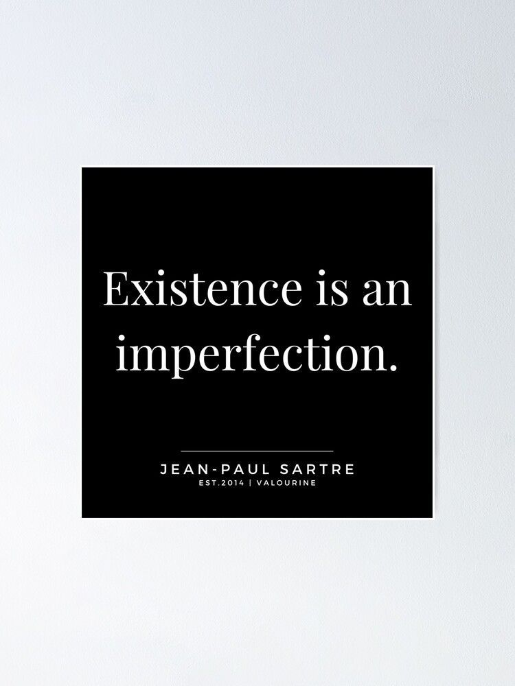 39  | Jean-Paul Sartre Quotes | 190810 Poster by QuotesGalore
