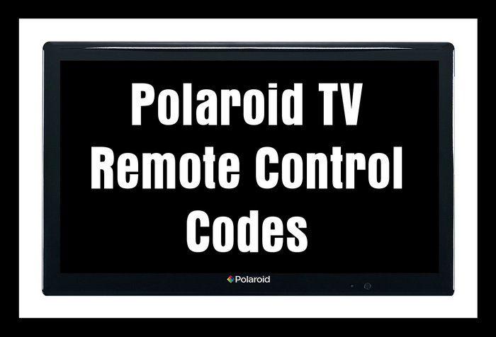 Remote Control Codes For Polaroid Tvs Diy Tips Tricks