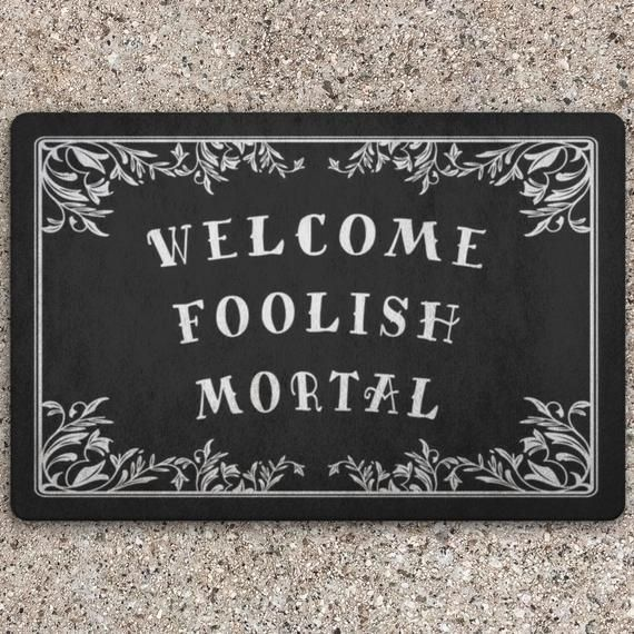 Photo of Gothic Door Mat, Funny doormat, Goth Welcome Mat, Witchy home decor, Halloween, For indoor or outdoor use, Welcome Foolish Mortal