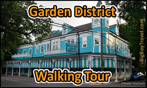 Free New Orleans Garden District Walking Tour With Printable Map Do It Yourself Guided Tour Of