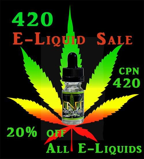 420 E-Liquid Sale 20% off your order of E-Liquids Coupon