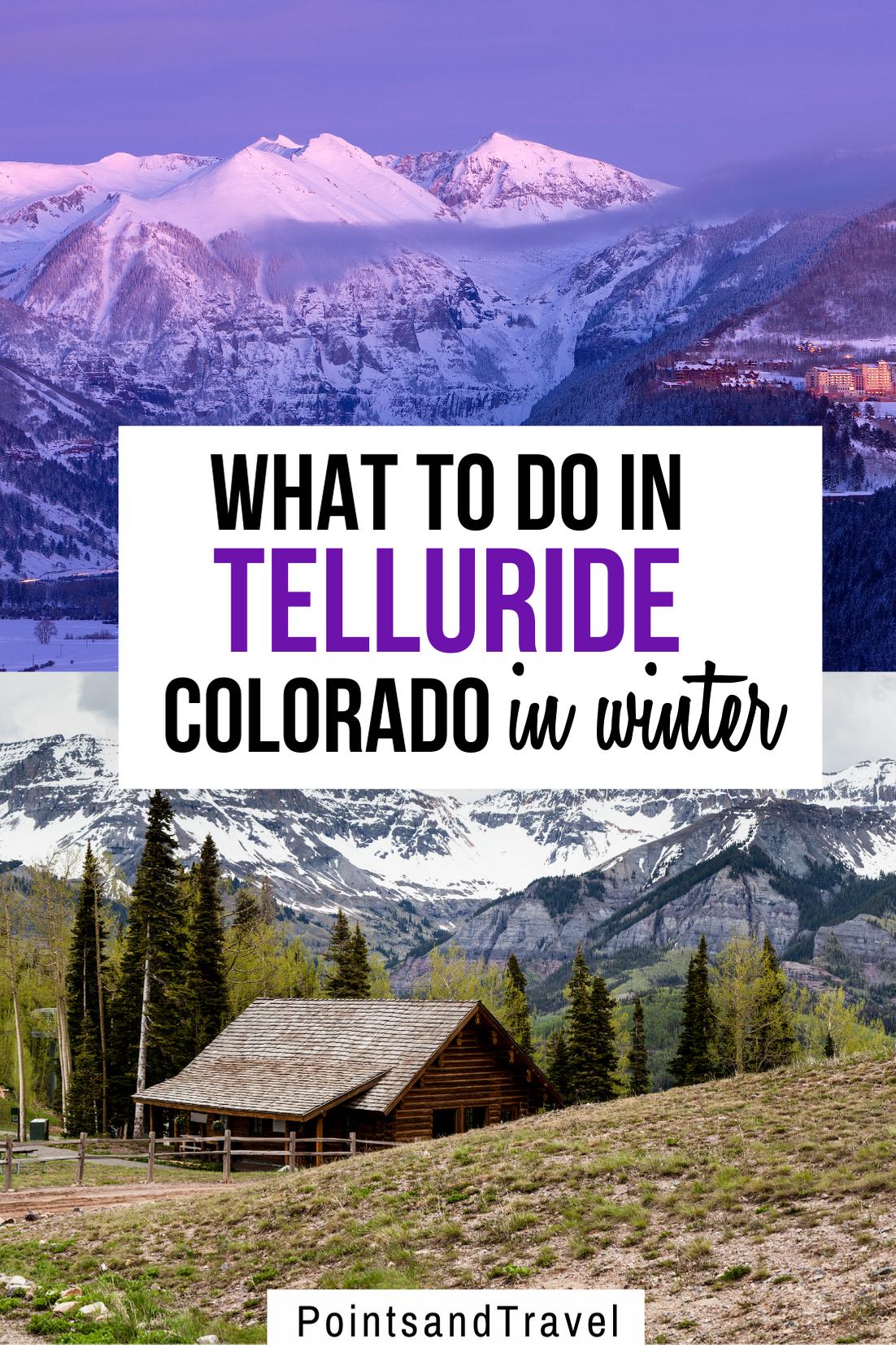 What to do in Telluride Colorado in Winter