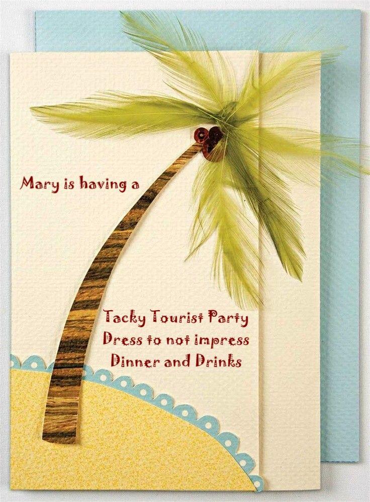 My invitations My invitations Tacky Tourist