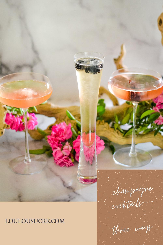 Champagne Cocktails, Three Ways—Grapefruit Rose, Blackberry Lavender & Hibiscus Elderflower - loulou