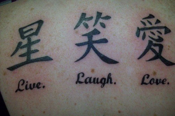 Live Laugh Love Tattoos Live Laugh Love Chinese Symbol Tattoos