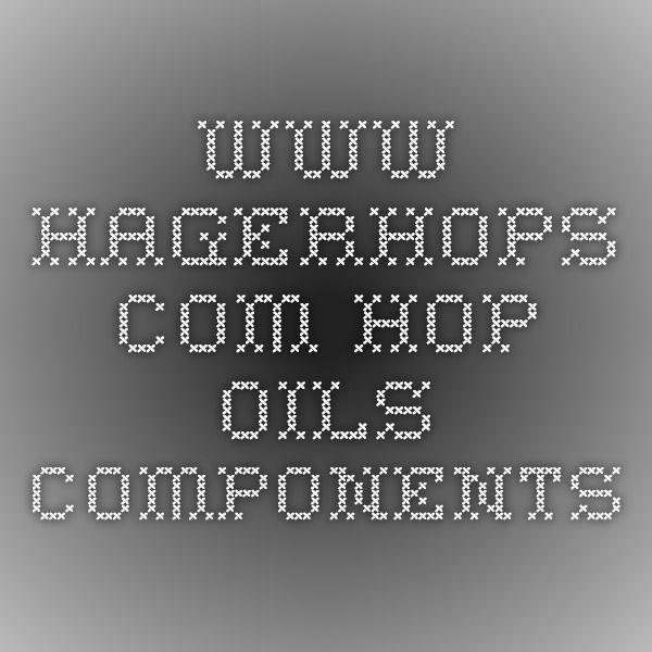 www.hagerhops.com Hop oils components