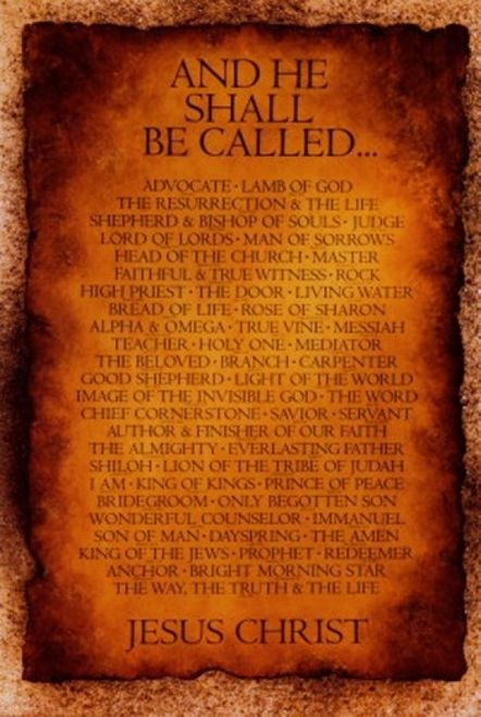 769485ee Names of Christ - And He Shall Be Called... Poster Print by Inspiration art  (23 x 34) - Item # GAPISP07176