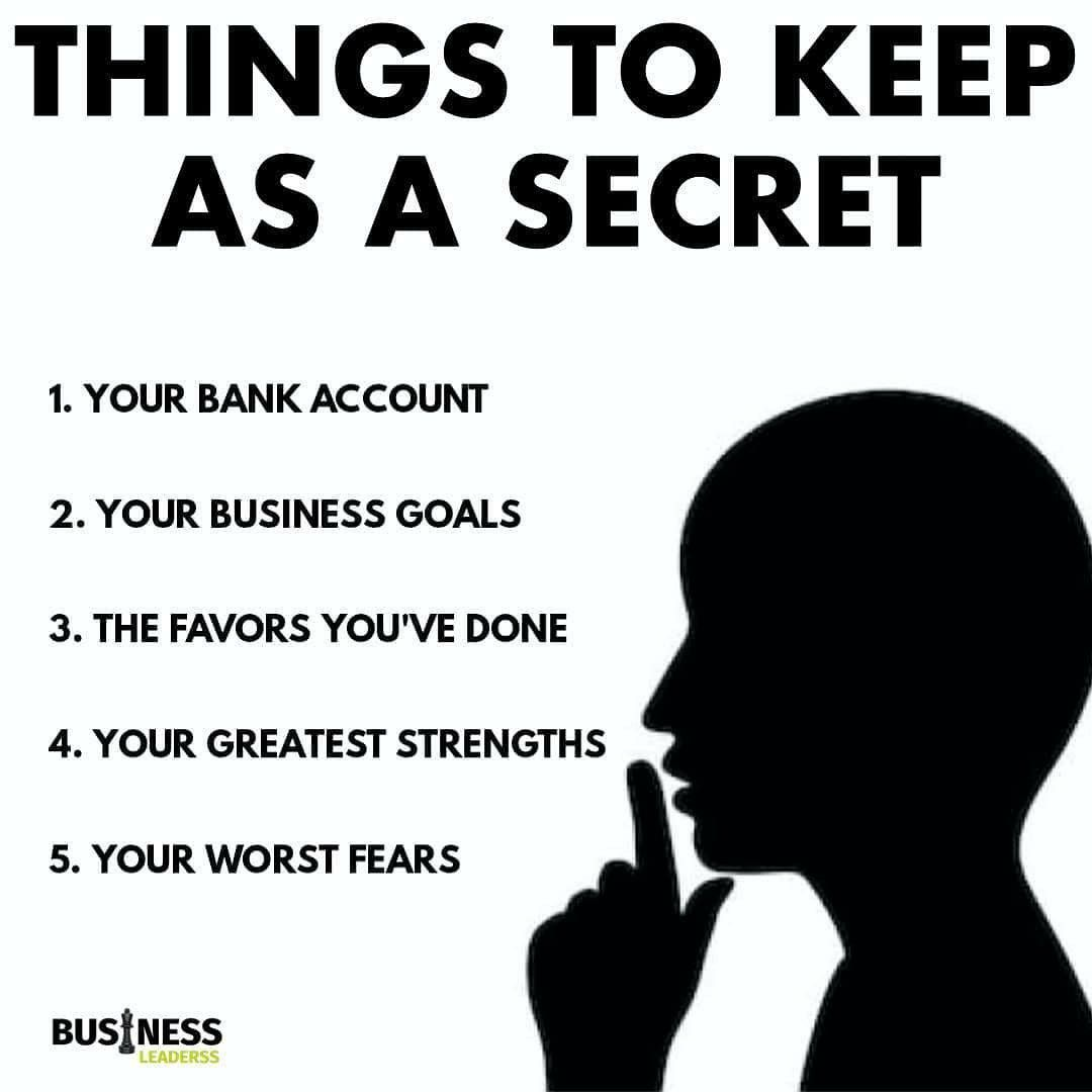 Things to keep as a secret