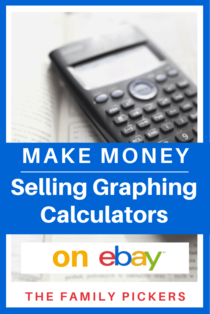 Sell Graphing Calculator For Cash What To Sell On Ebay With Images Ebay Selling Tips