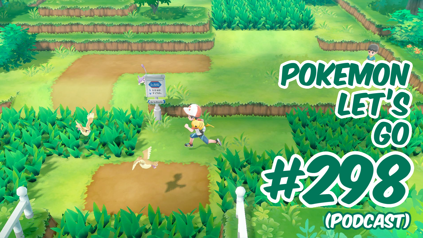 In Podcast 298 We Cover Pokemon Let S Go Pikachu Eevee Dc