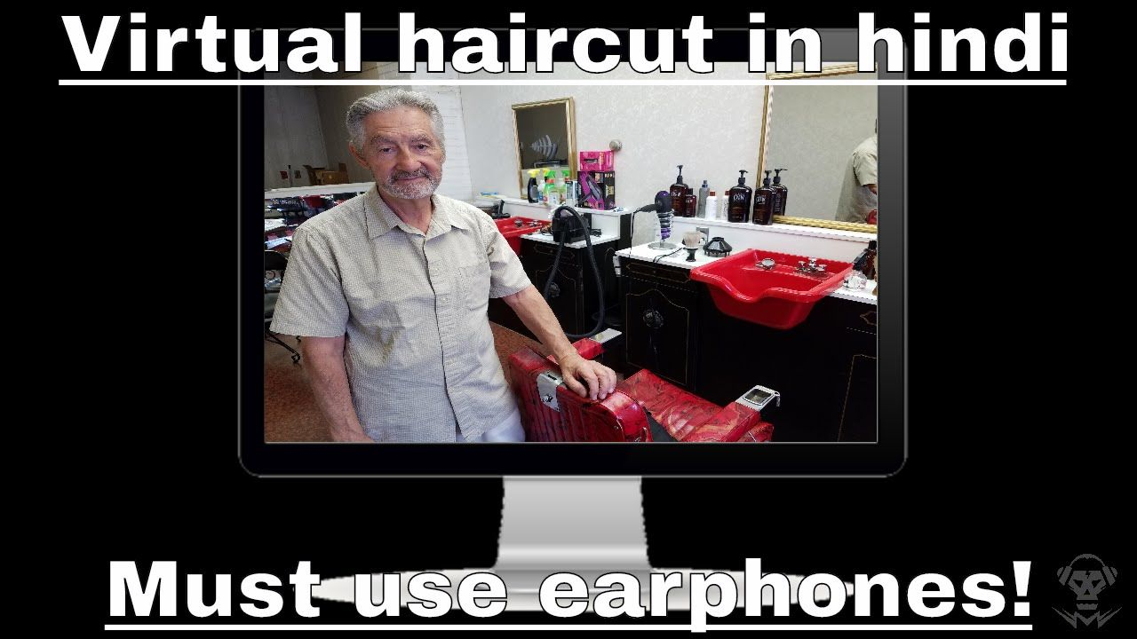 Virtual Haircut 3d Sound In Hindi Must Use Earphones Binaural