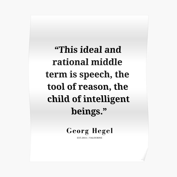 26  | Hegel Quotes | 210316 | Literature Classic Writing Poster by QuotesGalore