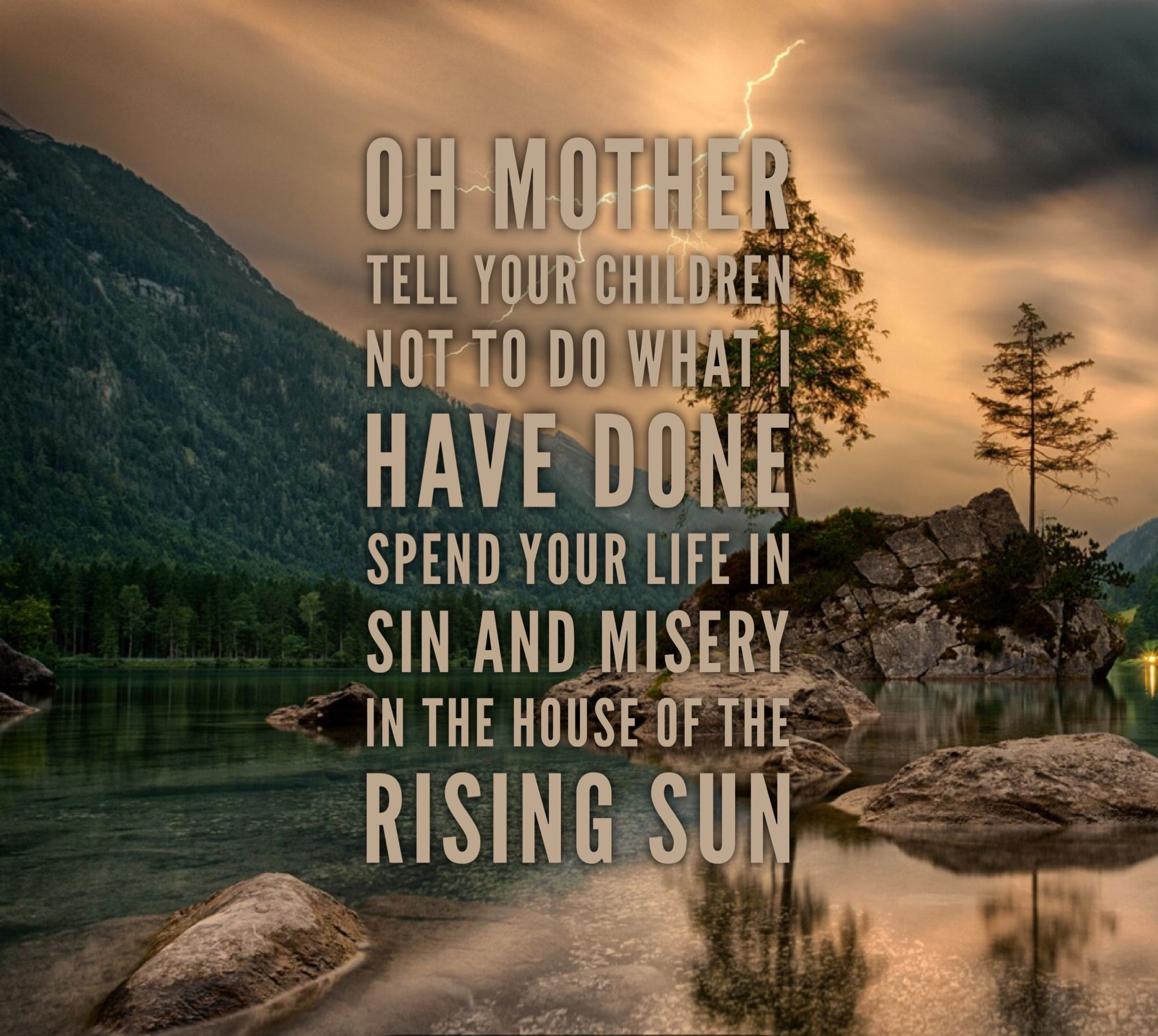 House Of The Rising Sun The Animals Sun quotes, Sunrise