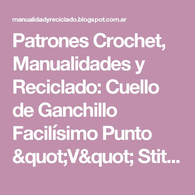 Patrones Crochet, Manualidades y Reciclado: Cuello de Ganchillo ...